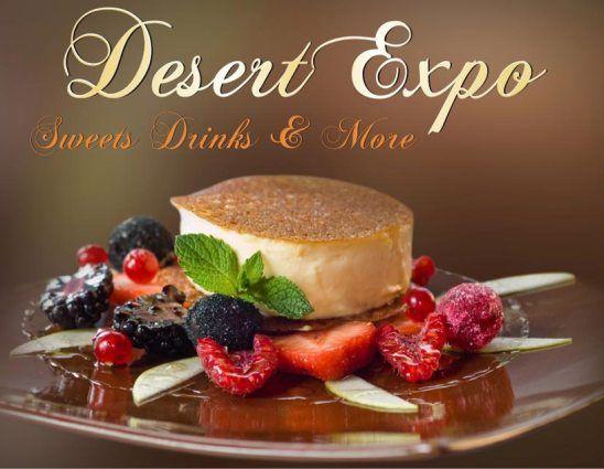 Desert Expo: bucatariii si accesorii, aranjarea mesei, dulciuri, bauturi, tutun, etc